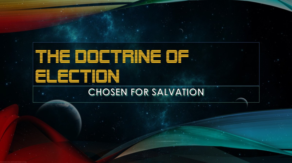 The Order of Salvation – Pt. 1Election