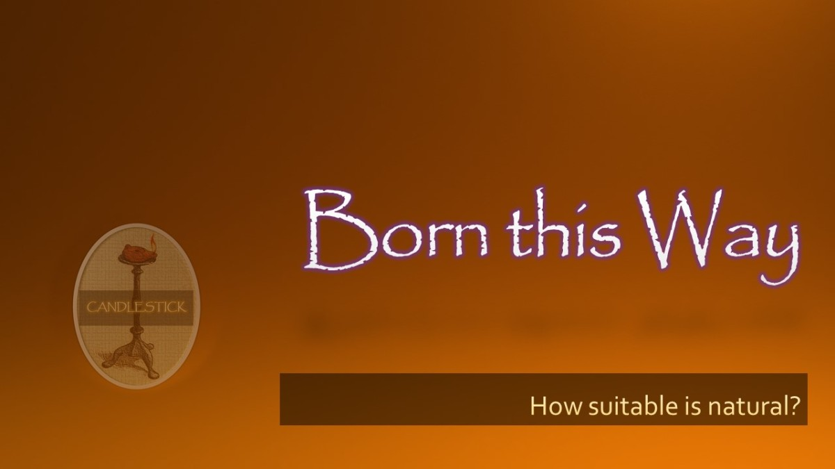 Born this Way – How Suitable isNatural?