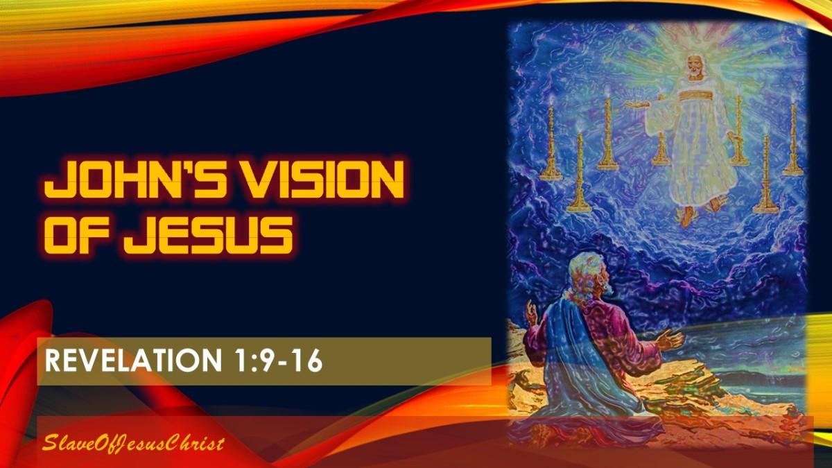 Eschatology: Pt. 6 – John's Vision ofJesus