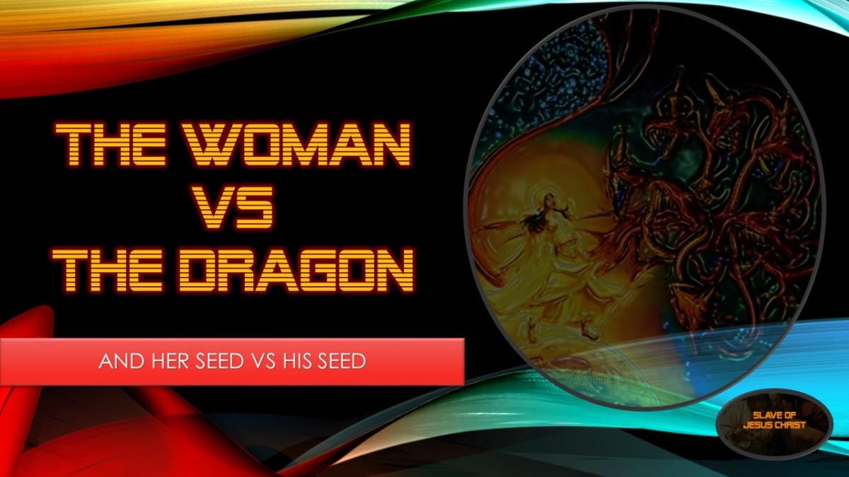 Eschatology: Pt. 5 – The Woman Vs TheDragon