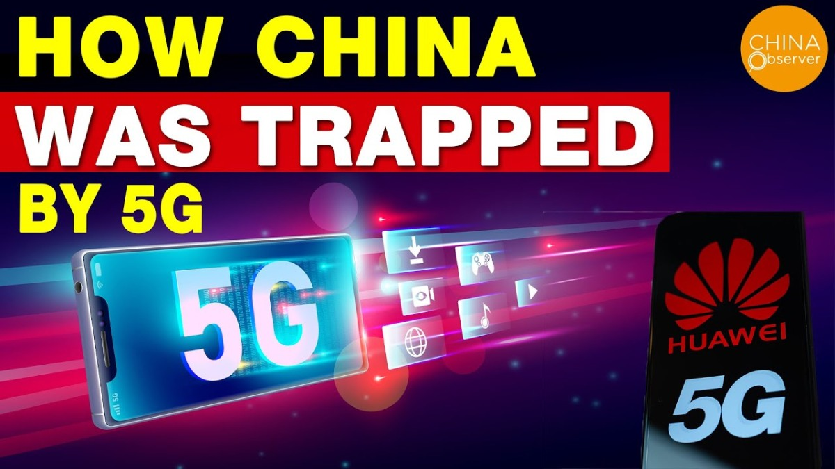 How China was trapped by 5G| Huawei 5G | China's 5G Leaves Operators In A Dilemma – by ChinaObserver