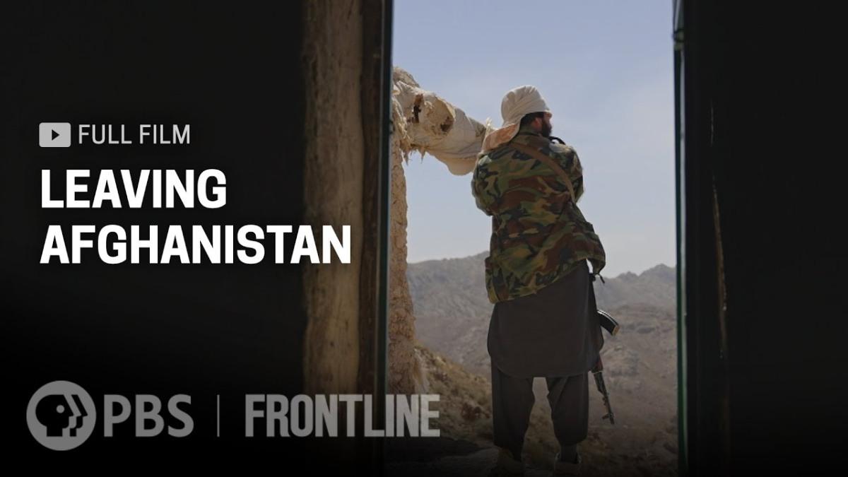 Leaving Afghanistan (full documentary) |FRONTLINE