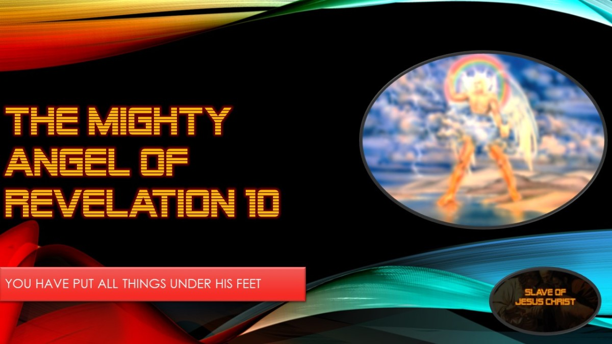 Eschatology: Pt. 7 – The Mighty Angel of Revelation Chapter10