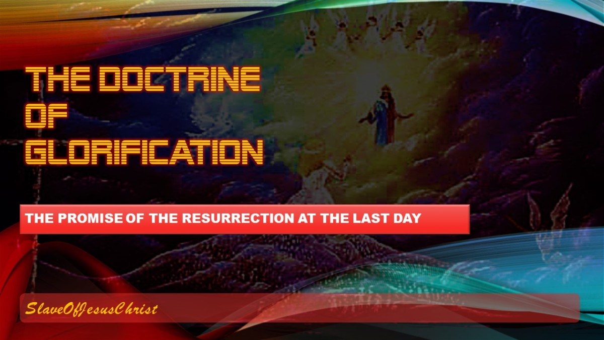 The Order of Salvation: Pt. 9 – The Doctrine ofGlorification