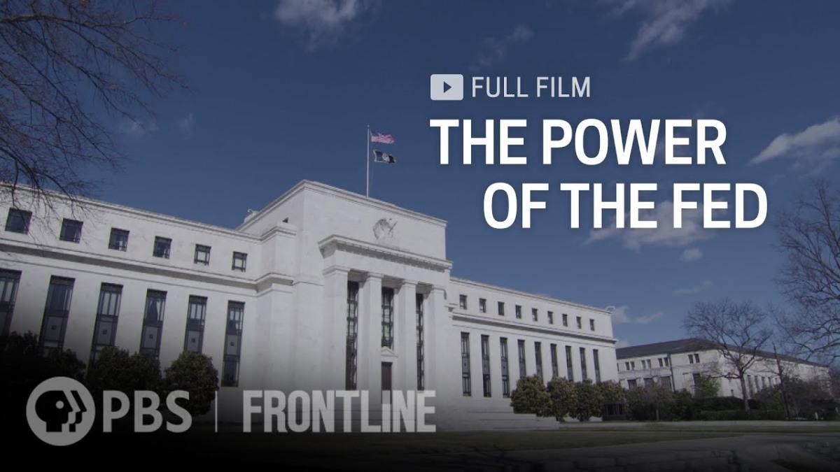 The Power of the Fed (full documentary) |FRONTLINE