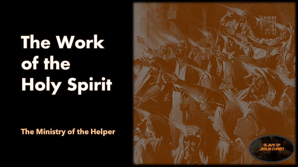 The Work of the Holy Spirit – The Ministry of theHelper